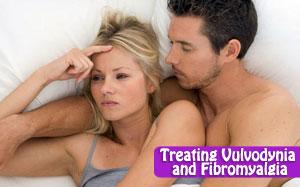 Treating Vulvodynia and Fibromyalgia
