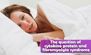 The question of cytokine protein and fibromyalgia syndrome